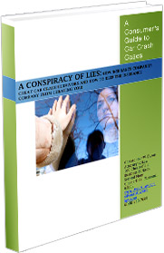 A Conspiracy of Lies: How to Overcome Insurance Company Lies and Tactics In Car Crash Cases